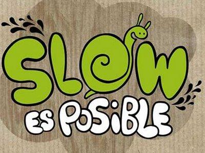 Slow es posible